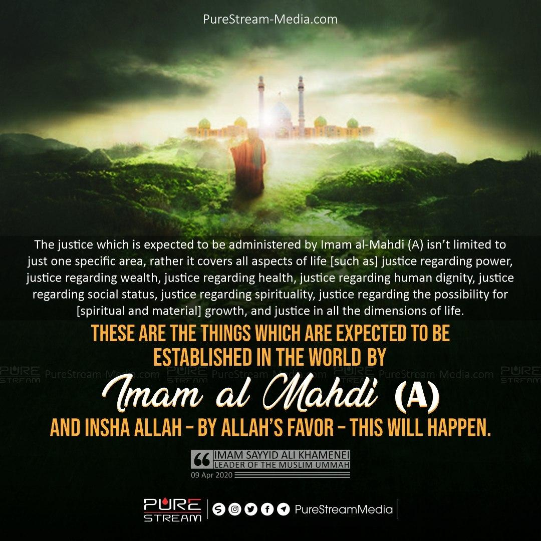 The justice which is expected to be administered by Imam al-Mahdi (A)…