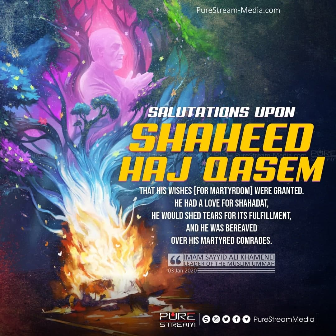 Salutations upon Shaheed Haj Qasem…