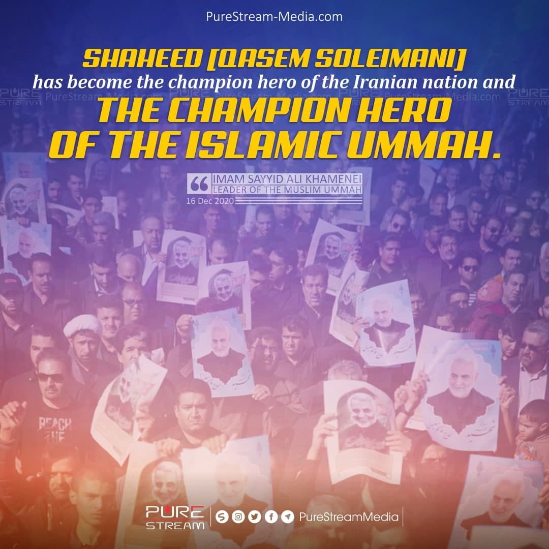 Shaheed [Qasem Soleimani] has become…