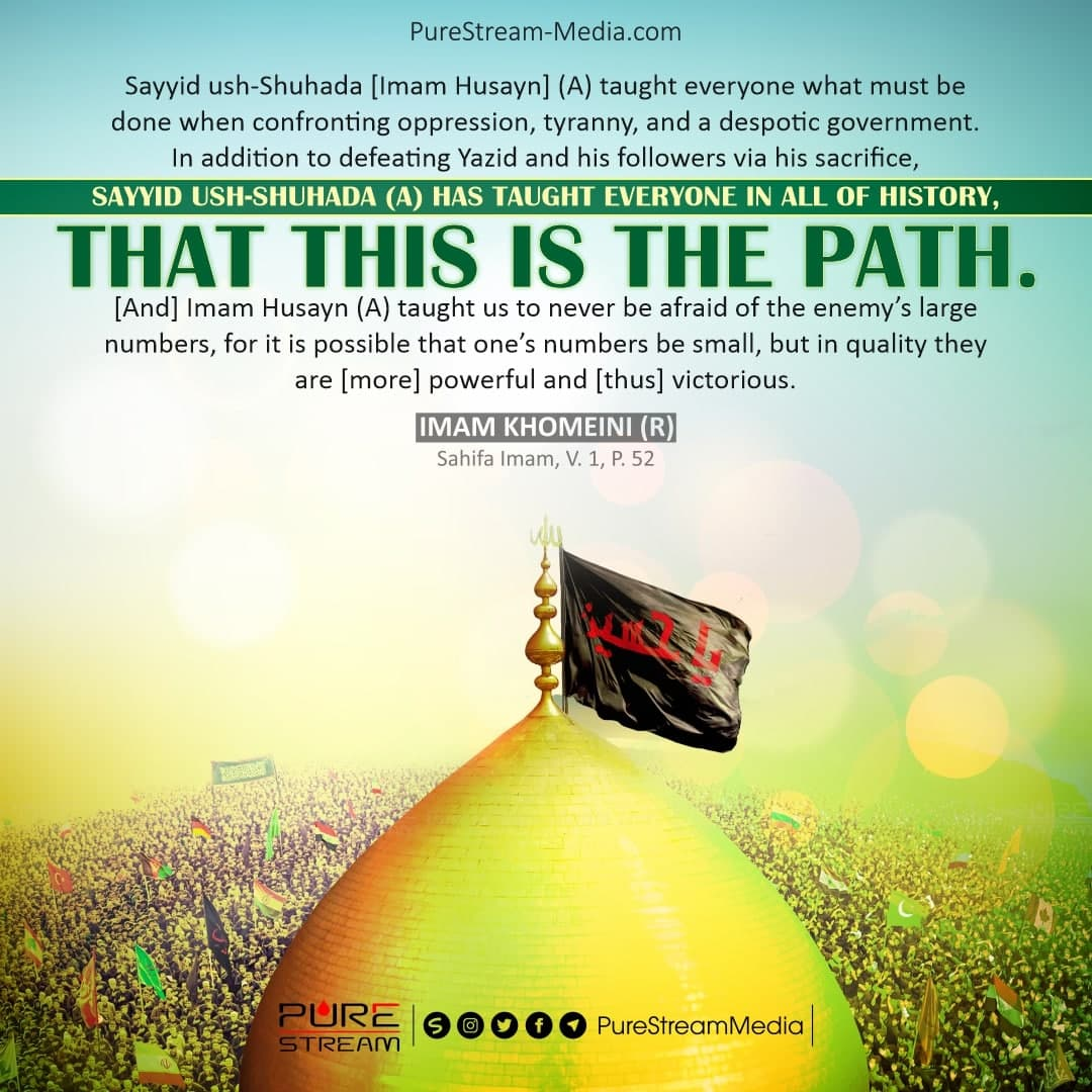 Sayyid ush-Shuhada [Imam Husayn] (A) taught…