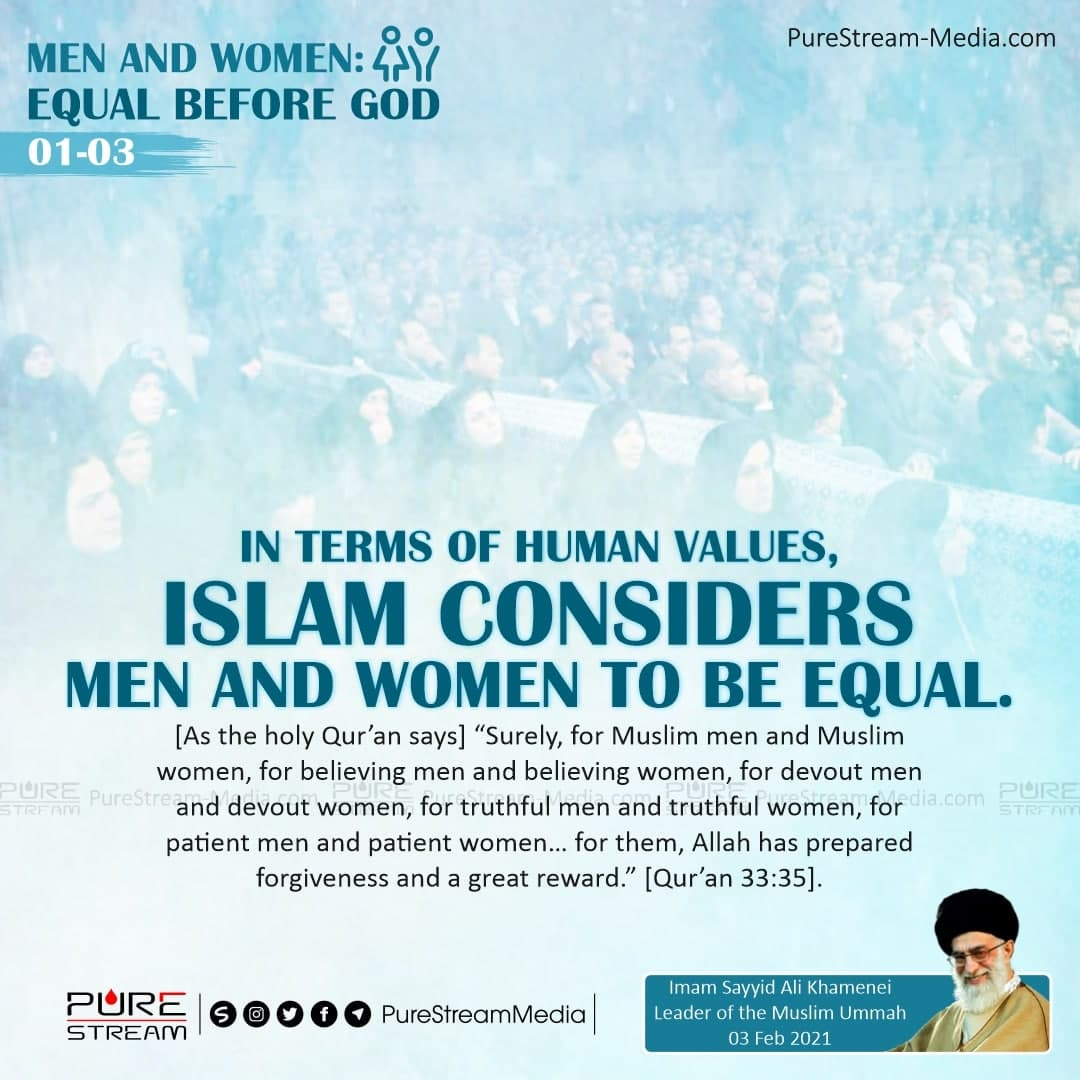 In terms of human values, Islam considers…