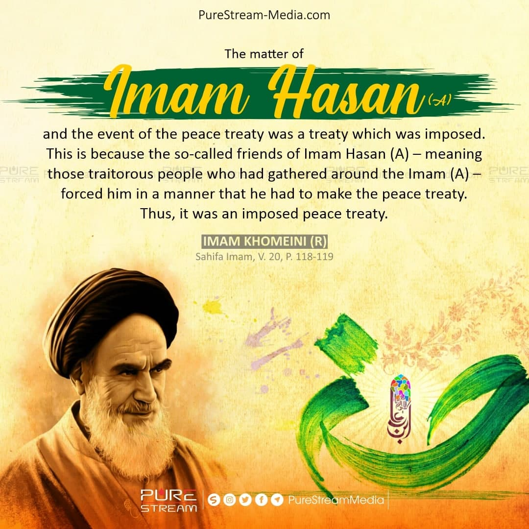 The matter of Imam Hasan (A) and the event of the peace…