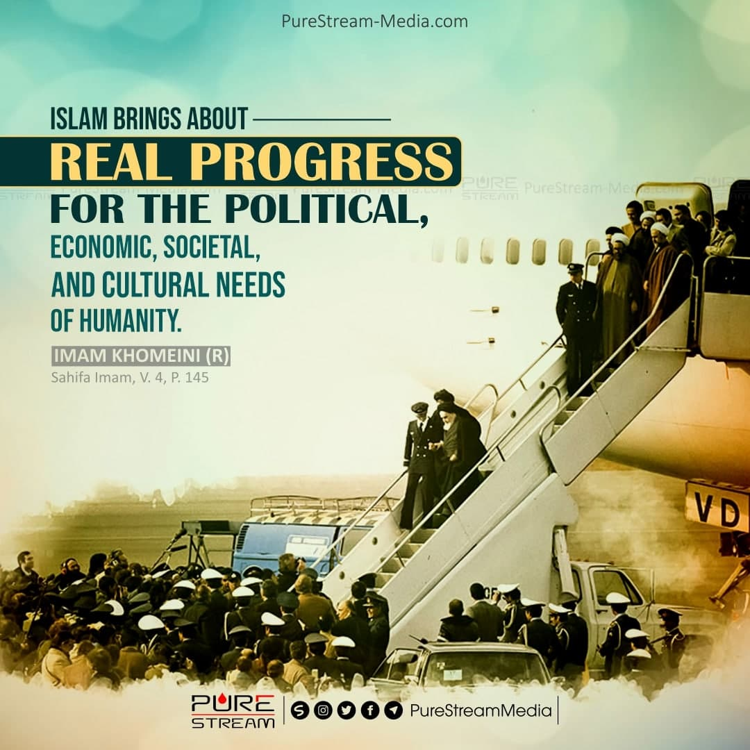 Islam brings about real progress…