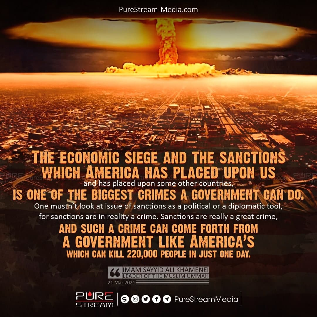The economic siege and the sanctions…