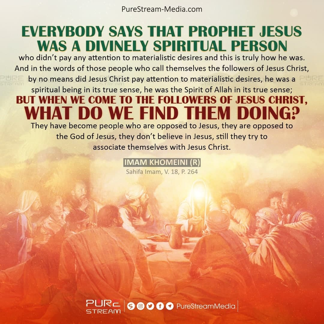 Everybody says that Prophet Jesus was…