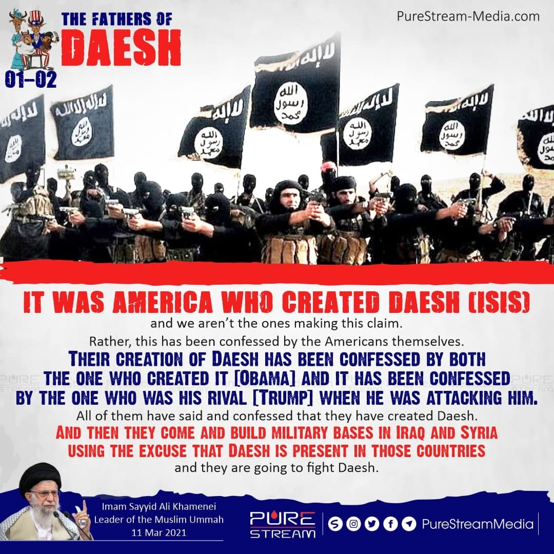 It was America who created Daesh (ISIS)…