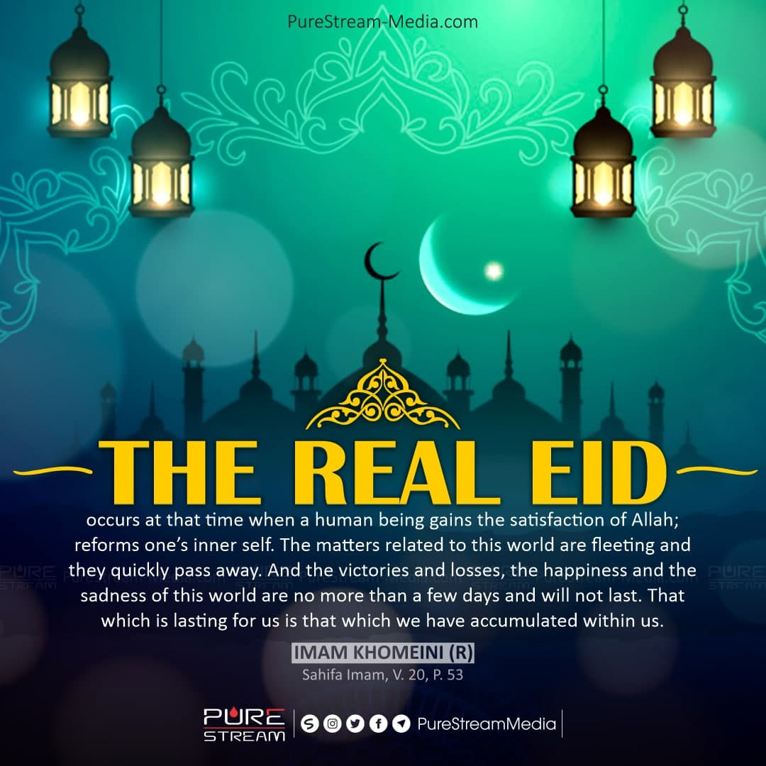 The real Eid occurs at that time when…