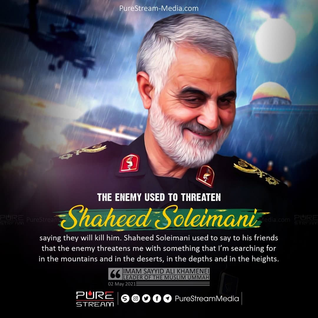 The enemy used to threaten Shaheed Soleimani…