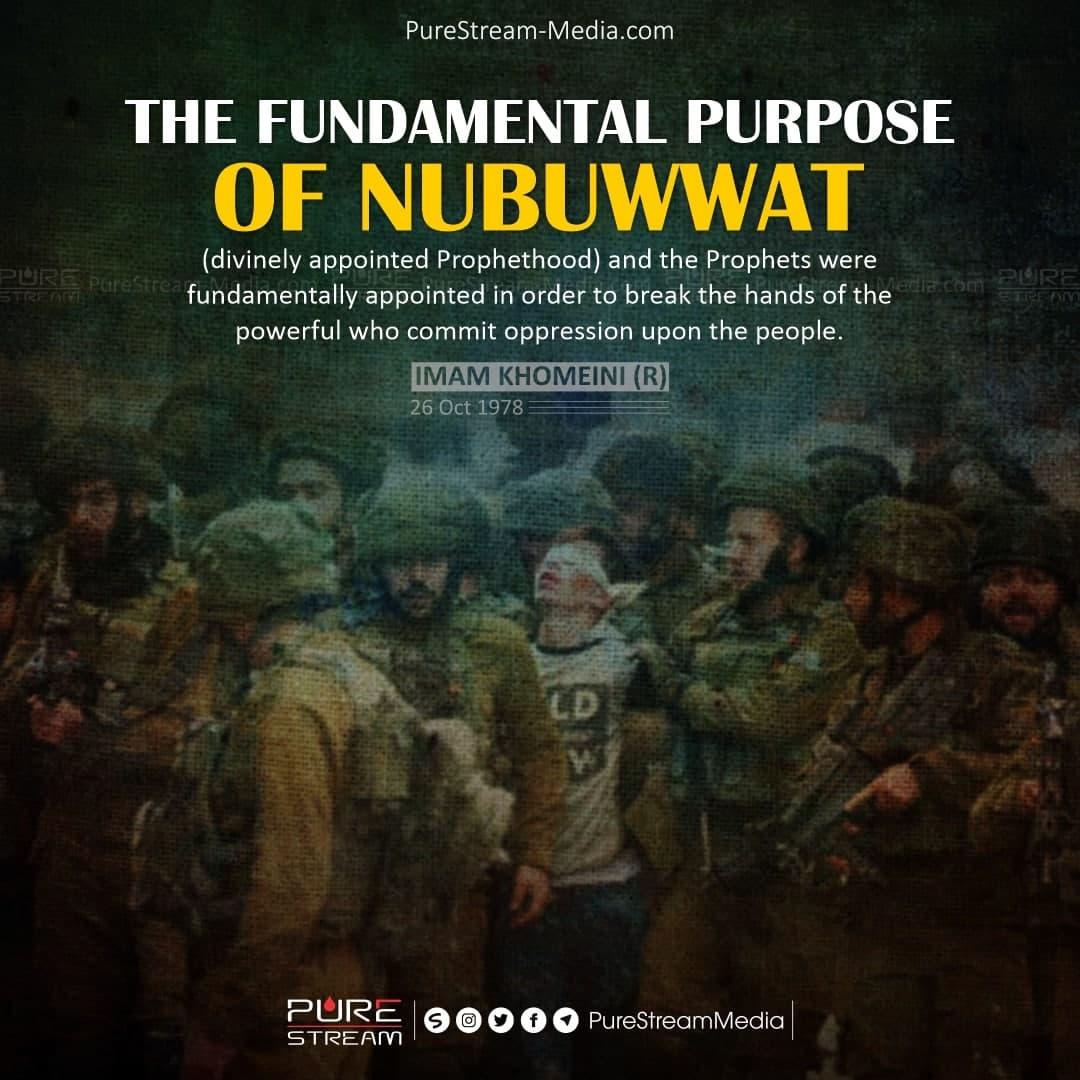 The fundamental purpose of Nubuwwat…