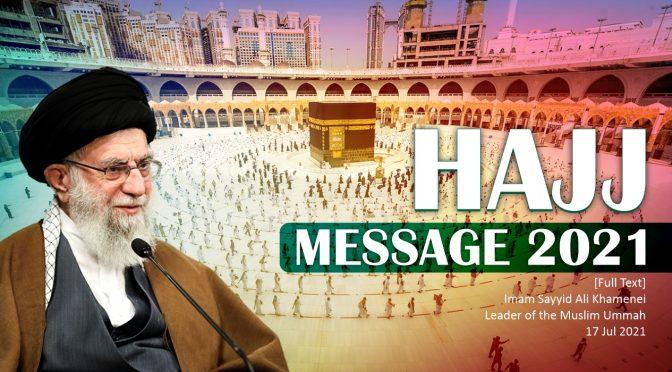 Hajj Message (Sayyid Ali Khamenei)