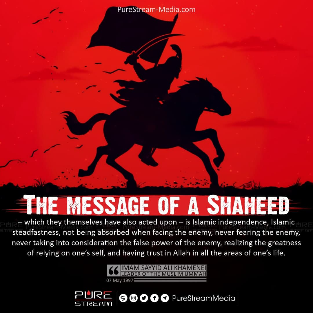 The message of a Shaheed – which they themselves…